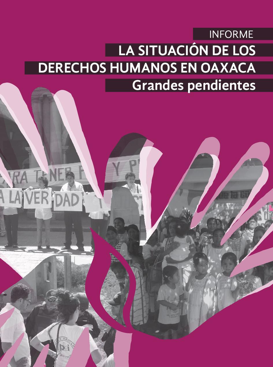 Informe: La Situación de los Derechos Humanos en Oaxaca