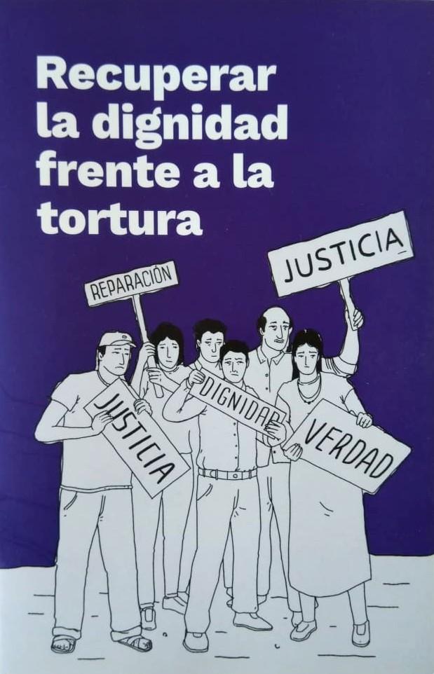 Recuperar la dignidad frente a la tortura