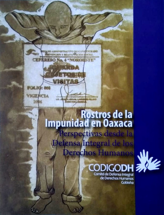 Rostros de la Impunidad en Oaxaca